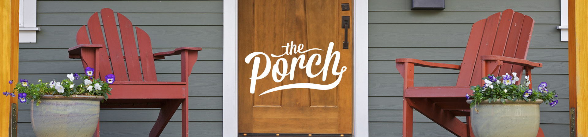 19-150-1301-BBR-2019-Porch_September_WelcomeToThePorch (1)